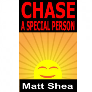 Chase A Special Person