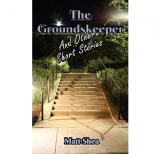 The Groundskeeper and Other Short Stories